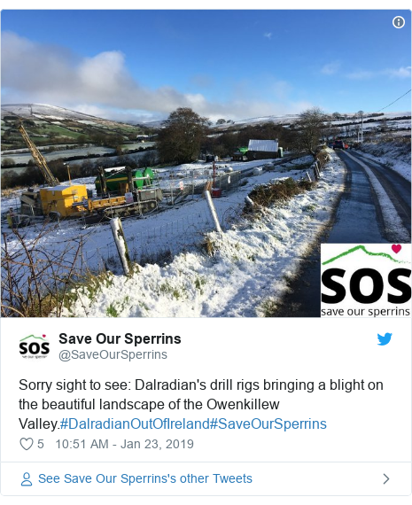 Twitter post by @SaveOurSperrins: Sorry sight to see  Dalradian's drill rigs bringing a blight on the beautiful landscape of the Owenkillew Valley.#DalradianOutOfIreland#SaveOurSperrins