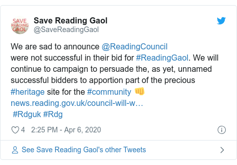 Twitter post by @SaveReadingGaol: We are sad to announce @ReadingCouncilwere not successful in their bid for #ReadingGaol. We will continue to campaign to persuade the, as yet, unnamed successful bidders to apportion part of the precious #heritage site for the #community 👊 #Rdguk #Rdg