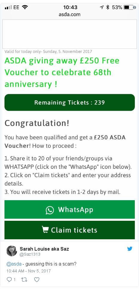 Twitter post by @Saz1313: @asda - guessing this is a scam?