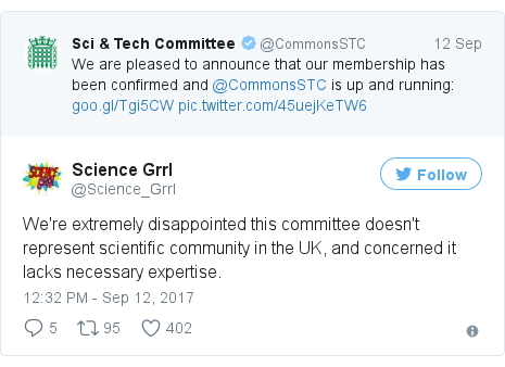 Twitter post by @Science_Grrl: We're extremely disappointed this committee doesn't represent scientific community in the UK, and concerned it lacks necessary expertise.