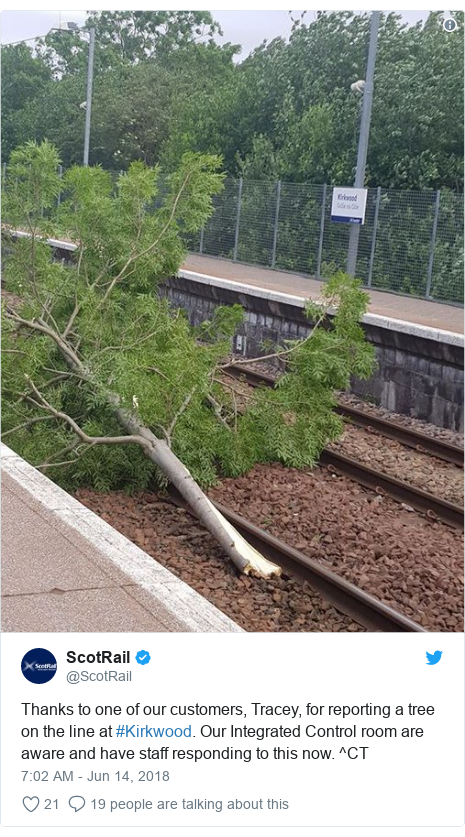 Twitter post by @ScotRail: Thanks to one of our customers, Tracey, for reporting a tree on the line at #Kirkwood. Our Integrated Control room are aware and have staff responding to this now. ^CT