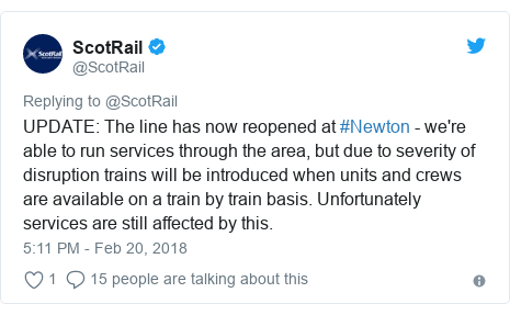 Twitter post by @ScotRail: UPDATE  The line has now reopened at #Newton - we're able to run services through the area, but due to severity of disruption trains will be introduced when units and crews are available on a train by train basis. Unfortunately services are still affected by this.