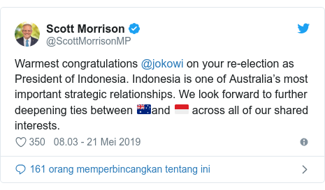 Twitter pesan oleh @ScottMorrisonMP: Warmest congratulations @jokowi on your re-election as President of Indonesia. Indonesia is one of Australia's most important strategic relationships. We look forward to further deepening ties between 🇦🇺and 🇮🇩 across all of our shared interests.