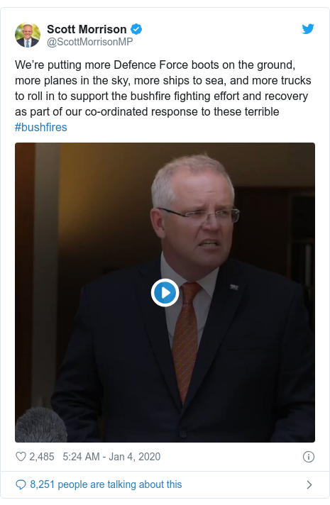 Twitter post by @ScottMorrisonMP: We're putting more Defence Force boots on the ground, more planes in the sky, more ships to sea, and more trucks to roll in to support the bushfire fighting effort and recovery as part of our co-ordinated response to these terrible #bushfires