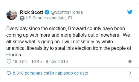 Publicación de Twitter por @ScottforFlorida: Every day since the election, Broward county have been coming up with more and more ballots out of nowhere.  We all know what is going on. I will not sit idly by while unethical liberals try to steal this election from the people of Florida.