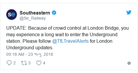 Twitter post by @Se_Railway: UPDATE  Because of crowd control at London Bridge, you may experience a long wait to enter the Underground station. Please follow @TfLTravelAlerts for London Underground updates.