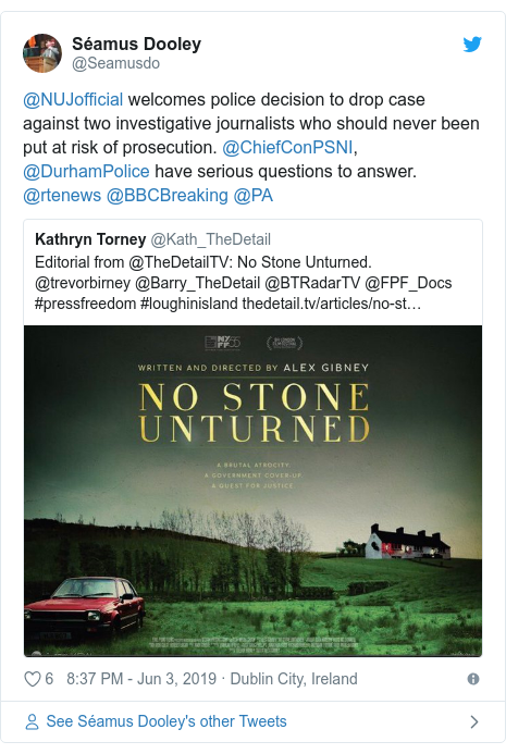 Twitter post by @Seamusdo: @NUJofficial welcomes police decision to drop case against two investigative journalists who should never been put at risk of prosecution. @ChiefConPSNI, @DurhamPolice have serious questions to answer. @rtenews @BBCBreaking @PA
