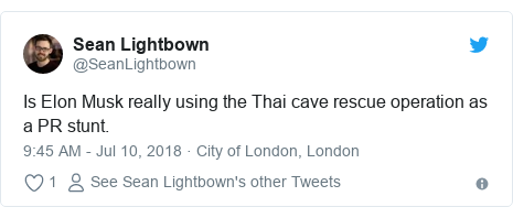 Twitter post by @SeanLightbown: Is Elon Musk really using the Thai cave rescue operation as a PR stunt.