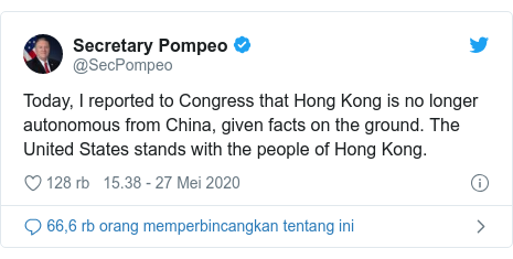 Twitter pesan oleh @SecPompeo: Today, I reported to Congress that Hong Kong is no longer autonomous from China, given facts on the ground. The United States stands with the people of Hong Kong.