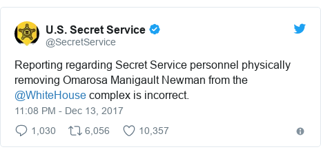 Twitter waxaa daabacay @SecretService: Reporting regarding Secret Service personnel physically removing Omarosa Manigault Newman from the @WhiteHouse complex is incorrect.