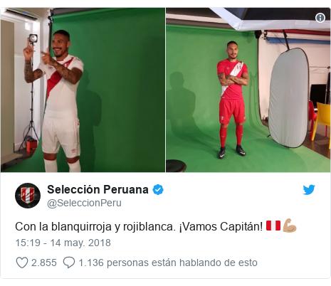 Publicación de Twitter por @SeleccionPeru: Con la blanquirroja y rojiblanca. ¡Vamos Capitán! 🇵🇪💪🏽