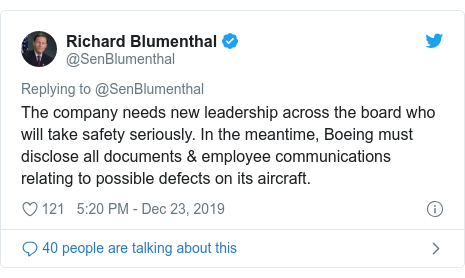 Twitter post by @SenBlumenthal: The company needs new leadership across the board who will take safety seriously. In the meantime, Boeing must disclose all documents & employee communications relating to possible defects on its aircraft.