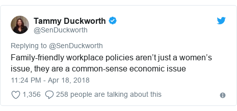 Twitter post by @SenDuckworth: Family-friendly workplace policies aren't just a women's issue, they are a common-sense economic issue