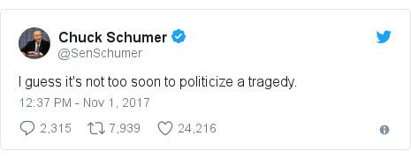Twitter post by @SenSchumer: I guess it's not too soon to politicize a tragedy.