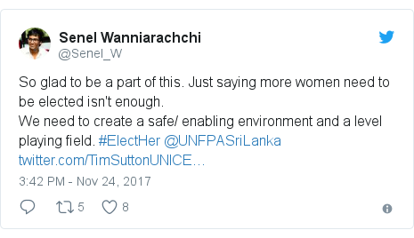 Twitter හි @Senel_W කළ පළකිරීම: So glad to be a part of this. Just saying more women need to be elected isn't enough. We need to create a safe/ enabling environment and a level playing field. #ElectHer @UNFPASriLanka