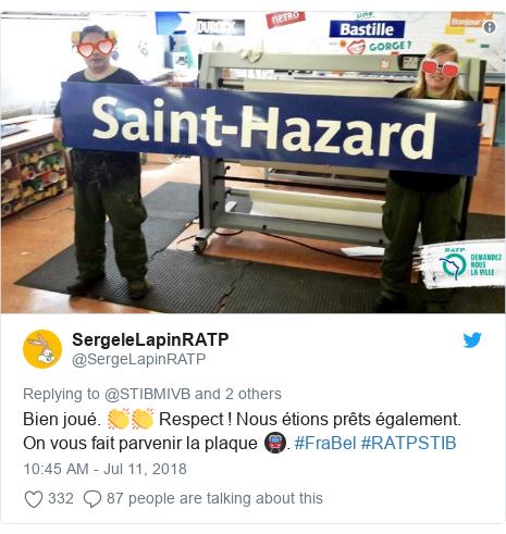 Twitter post by @SergeLapinRATP: Bien joué. 👏👏 Respect ! Nous étions prêts également. On vous fait parvenir la plaque 🚇. #FraBel #RATPSTIB