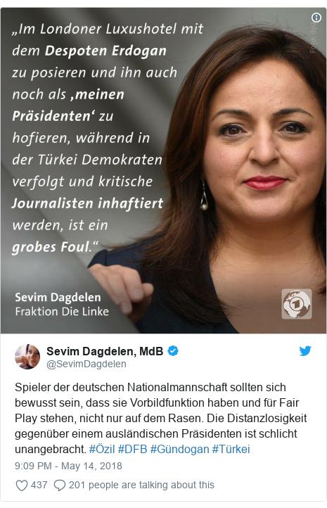Twitter post by @SevimDagdelen: Spieler der deutschen Nationalmannschaft sollten sich bewusst sein, dass sie Vorbildfunktion haben und für Fair Play stehen, nicht nur auf dem Rasen. Die Distanzlosigkeit gegenüber einem ausländischen Präsidenten ist schlicht unangebracht.#Özil #DFB #Gündogan #Türkei