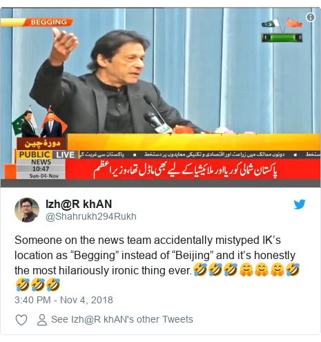 "Twitter post by @Shahrukh294Rukh: Someone on the news team accidentally mistyped IK's location as ""Begging"" instead of ""Beijing"" and it's honestly the most hilariously ironic thing ever.🤣🤣🤣🤗🤗🤗🤣🤣🤣🤣"