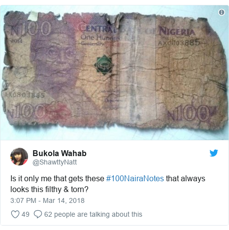 Twitter post by @ShawttyNatt: Is it only me that gets these #100NairaNotes that always looks this filthy & torn?