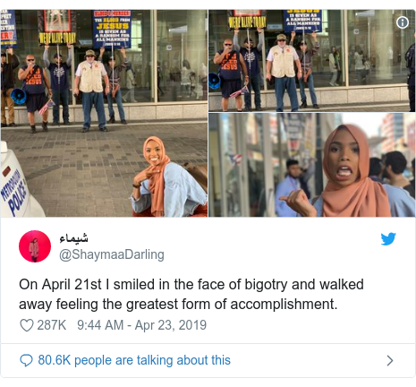 Twitter post by @ShaymaaDarling: On April 21st I smiled in the face of bigotry and walked away feeling the greatest form of accomplishment.