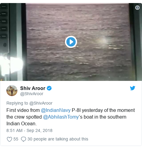 Twitter post by @ShivAroor: First video from @IndianNavy P-8I yesterday of the moment the crew spotted @AbhilashTomy's boat in the southern Indian Ocean.