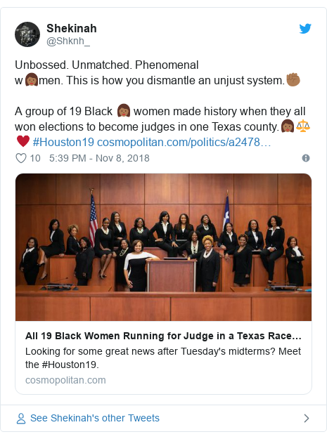 Twitter wallafa daga @Shknh_: Unbossed. Unmatched. Phenomenal w👩🏾men. This is how you dismantle an unjust system.✊🏾A group of 19 Black 👩🏾 women made history when they all won elections to become judges in one Texas county.👩🏾⚖♥ #Houston19