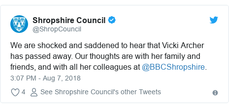 Twitter post by @ShropCouncil: We are shocked and saddened to hear that Vicki Archer has passed away. Our thoughts are with her family and friends, and with all her colleagues at @BBCShropshire.