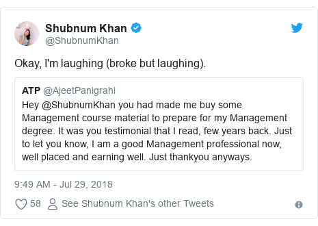 Twitter post by @ShubnumKhan: Okay, I'm laughing (broke but laughing).