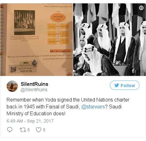Twitter post by @SilentRuins: Remember when Yoda signed the United Nations charter back in 1945 with Faisal of Saudi, @starwars? Saudi Ministry of Education does! pic.twitter.com/T62mwtZppr