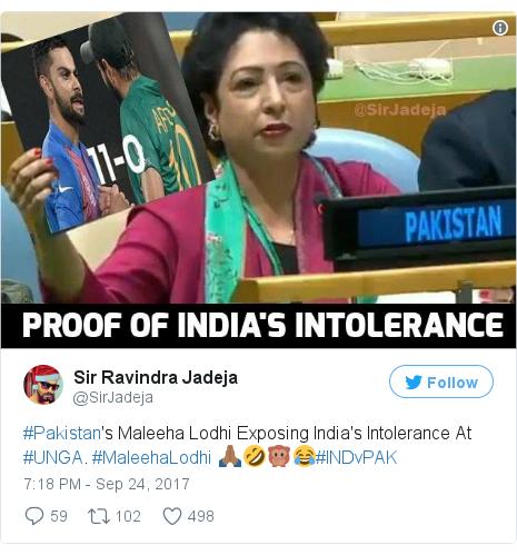 Twitter post by @SirJadeja: #Pakistan's Maleeha Lodhi Exposing India's Intolerance At #UNGA. #MaleehaLodhi 🙏🏾🤣🙊😂#INDvPAK pic.twitter.com/enc1h91OwS