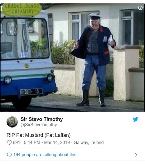 Twitter post by @SirStevoTimothy: RIP Pat Mustard (Pat Laffan)