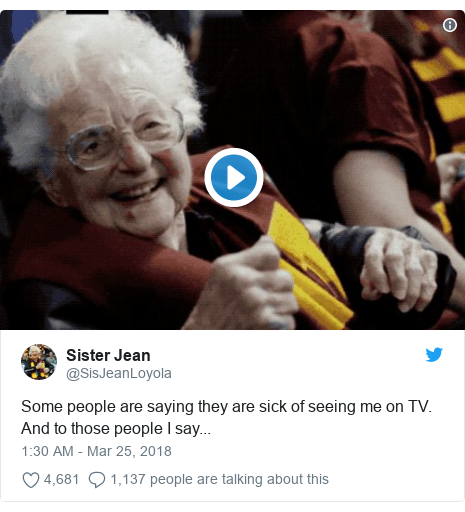 Twitter post by @SisJeanLoyola: Some people are saying they are sick of seeing me on TV. And to those people I say...