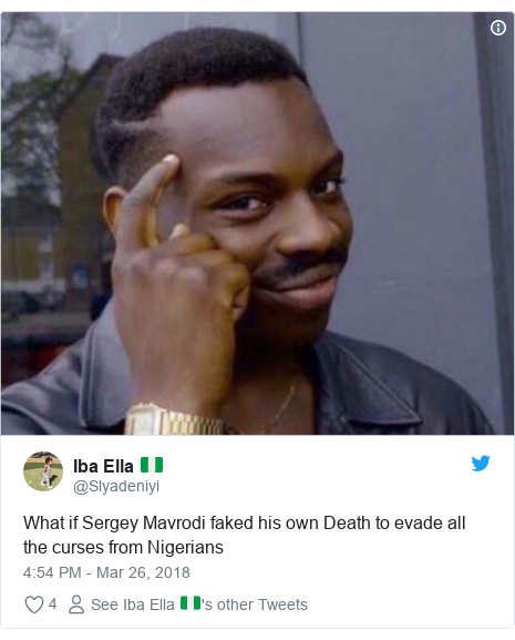 Twitter post by @Slyadeniyi: What if Sergey Mavrodi faked his own Death to evade all the curses from Nigerians