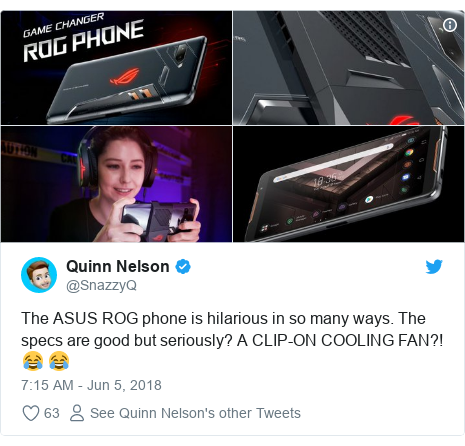 Twitter post by @SnazzyQ: The ASUS ROG phone is hilarious in so many ways. The specs are good but seriously? A CLIP-ON COOLING FAN?! 😂 😂