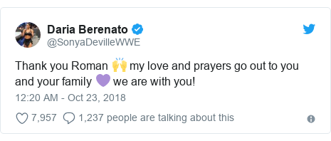 Twitter post by @SonyaDevilleWWE: Thank you Roman 🙌 my love and prayers go out to you and your family 💜 we are with you!