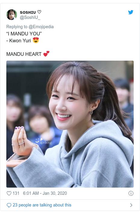 """Twitter post by @SoshIU_: """"I MANDU YOU""""- Kwon Yuri 😍MANDU HEART 💕"""