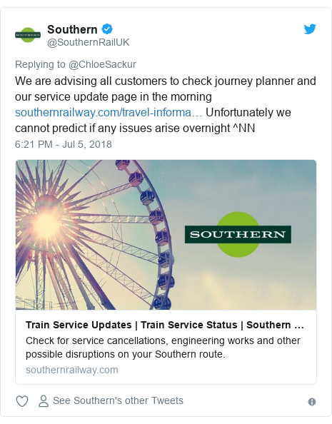 Twitter post by @SouthernRailUK: We are advising all customers to check journey planner and our service update page in the morning  Unfortunately we cannot predict if any issues arise overnight ^NN