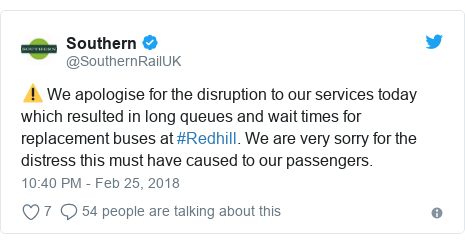 Twitter post by @SouthernRailUK: ⚠️ We apologise for the disruption to our services today which resulted in long queues and wait times for replacement buses at #Redhill. We are very sorry for the distress this must have caused to our passengers.