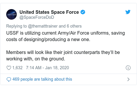 Twitter post by @SpaceForceDoD: USSF is utilizing current Army/Air Force uniforms, saving costs of designing/producing a new one. Members will look like their joint counterparts they'll be working with, on the ground.