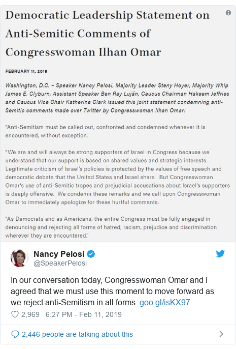 Twitter post by @SpeakerPelosi: In our conversation today, Congresswoman Omar and I agreed that we must use this moment to move forward as we reject anti-Semitism in all forms.