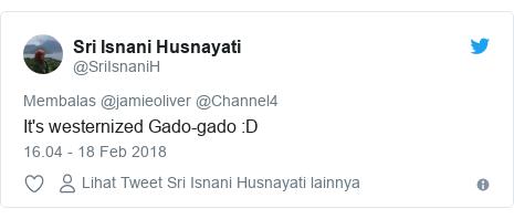 Twitter pesan oleh @SriIsnaniH: It's westernized Gado-gado  D
