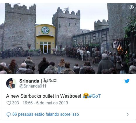 Twitter post de @Srinanda011: A new Starbucks outlet in Westroes! 😂#GoT