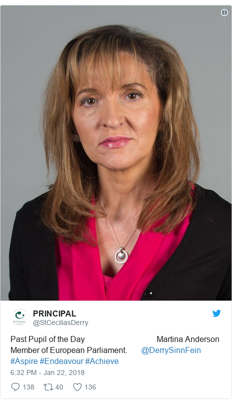 Twitter post by @StCeciliasDerry: Past Pupil of the Day                                    Martina AndersonMember of European Parliament.       @DerrySinnFein #Aspire #Endeavour #Achieve