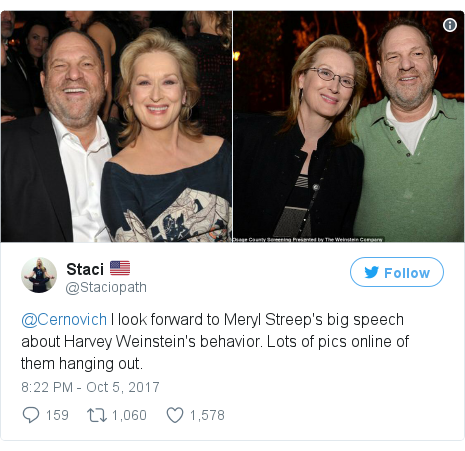 Twitter post by @Staciopath: @Cernovich I look forward to Meryl Streep's big speech about Harvey Weinstein's behavior. Lots of pics online of them hanging out. pic.twitter.com/oTbnkdwnkQ
