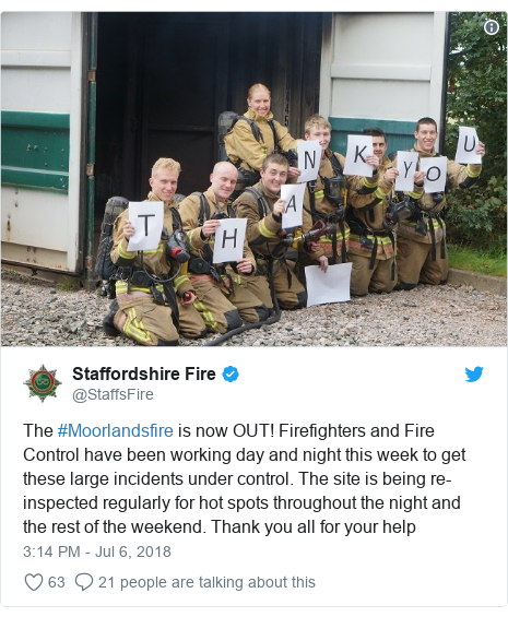 Twitter post by @StaffsFire: The #Moorlandsfire is now OUT! Firefighters and Fire Control have been working day and night this week to get these large incidents under control. The site is being re-inspected regularly for hot spots throughout the night and the rest of the weekend. Thank you all for your help