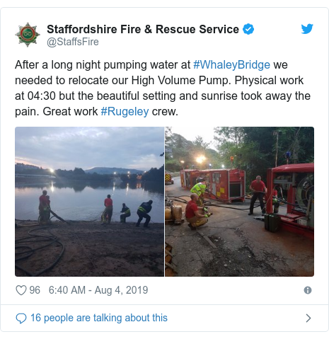 Twitter post by @StaffsFire: After a long night pumping water at #WhaleyBridge we needed to relocate our High Volume Pump. Physical work at 04 30 but the beautiful setting and sunrise took away the pain. Great work #Rugeley crew.