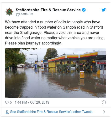 Twitter post by @StaffsFire: We have attended a number of calls to people who have become trapped in flood water on Sandon road in Stafford near the Shell garage. Please avoid this area and never drive into flood water no matter what vehicle you are using. Please plan journeys accordingly.