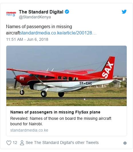 Ujumbe wa Twitter wa @StandardKenya: Names of passengers in missing aircraft