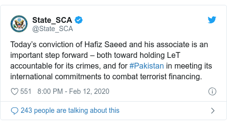 Twitter post by @State_SCA: Today's conviction of Hafiz Saeed and his associate is an important step forward – both toward holding LeT accountable for its crimes, and for #Pakistan in meeting its international commitments to combat terrorist financing.