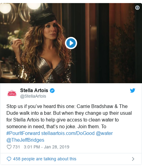 Twitter post by @StellaArtois: Stop us if you've heard this one  Carrie Bradshaw & The Dude walk into a bar. But when they change up their usual for Stella Artois to help give access to clean water to someone in need, that's no joke. Join them. To #PourItForward  @water @TheJeffBridges